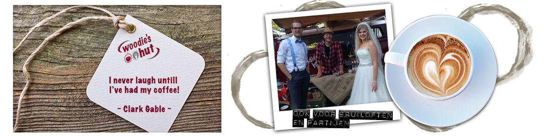 woodies hut, ook koffie voor bruiloften en partijen